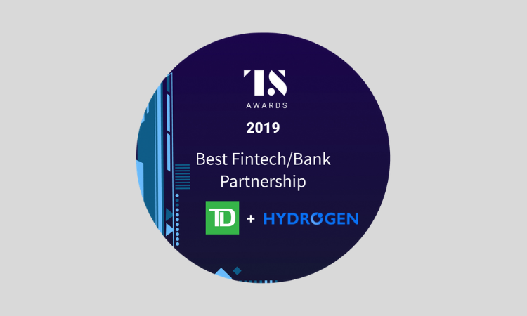 TD Bank and Hydrogen: Best Bank + Fintech Partnership Award 2019