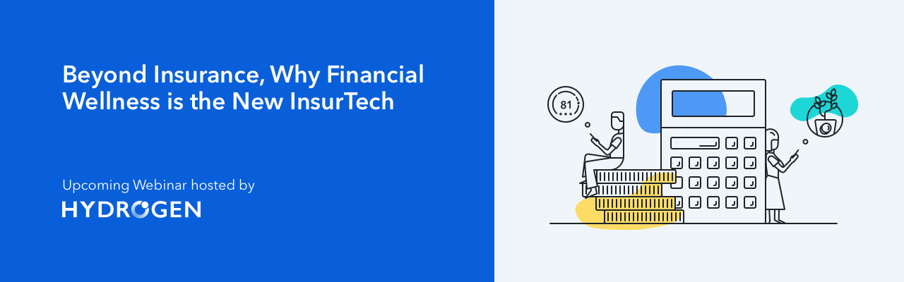 Beyond Insurance, Why Financial Wellness is the New InsurTech