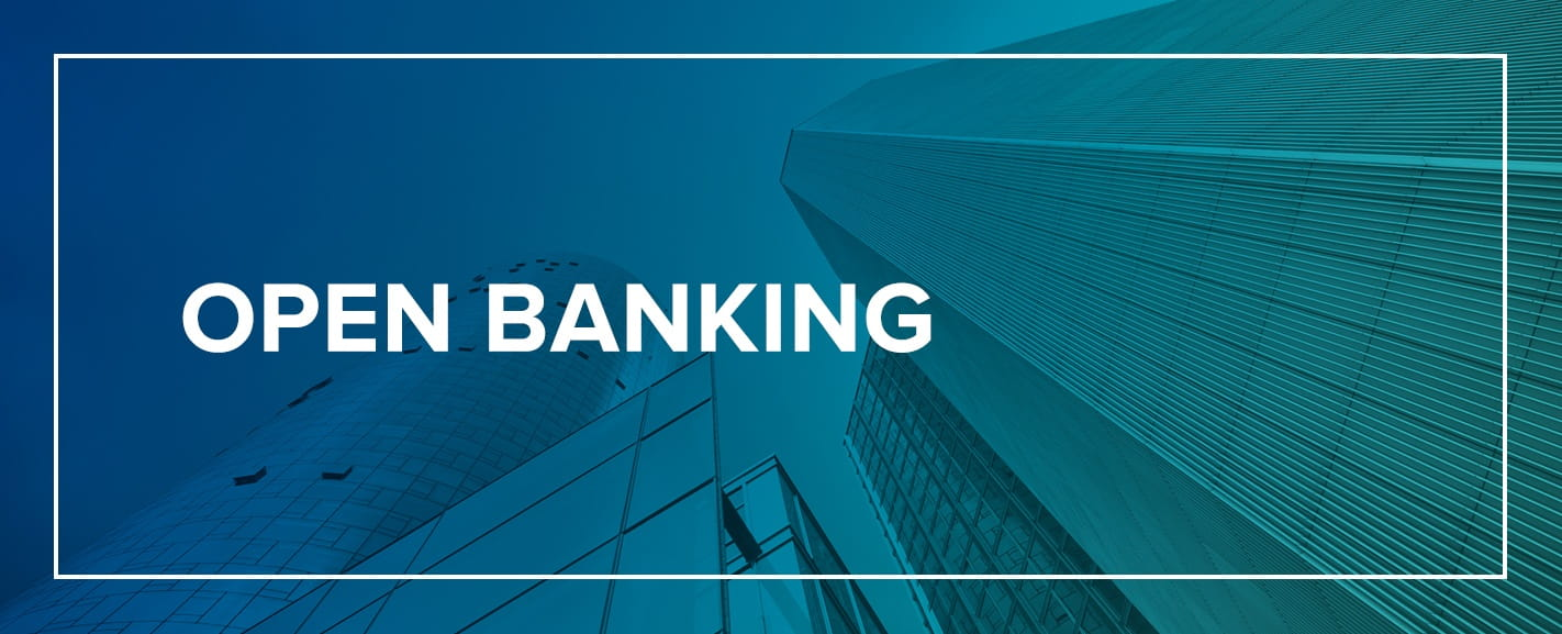 Open Banking – APIs, Use Cases & Benefits