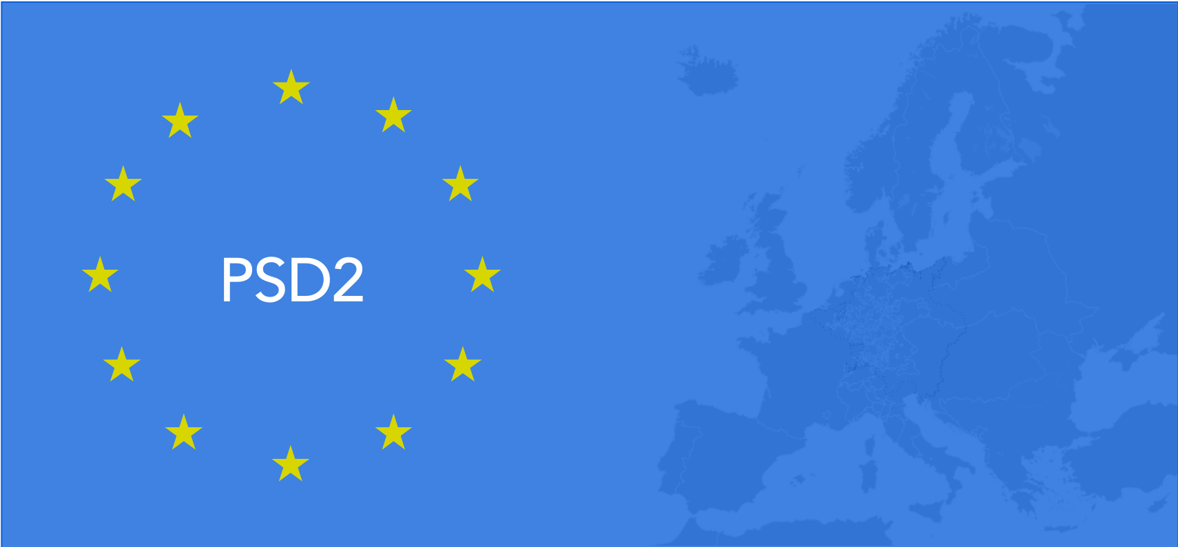 What Is PSD2?