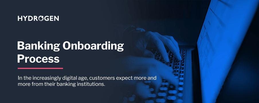 6 Challenges Banks Face in Digital Onboarding