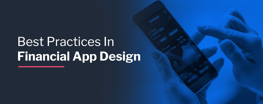 Best Practices In Financial App Design