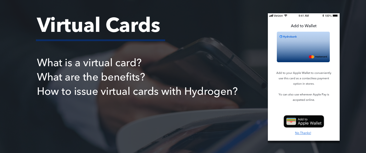 What Are Virtual Cards, Their Benefits, and How to Issue Them With Hydrogen