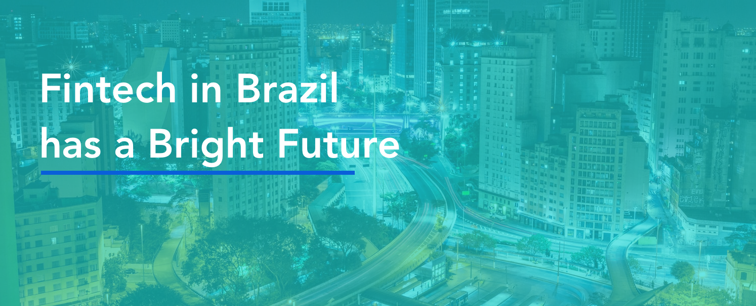 Fintech in Brazil Has a Bright Future