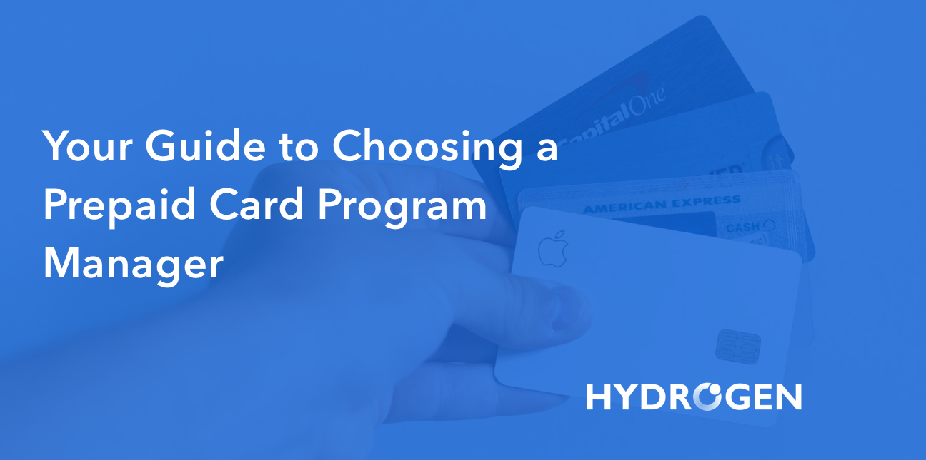 Your Guide to Choosing a Prepaid Debit Card Program Manager