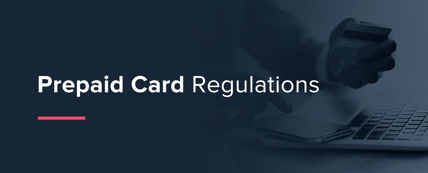 Prepaid Card Regulations