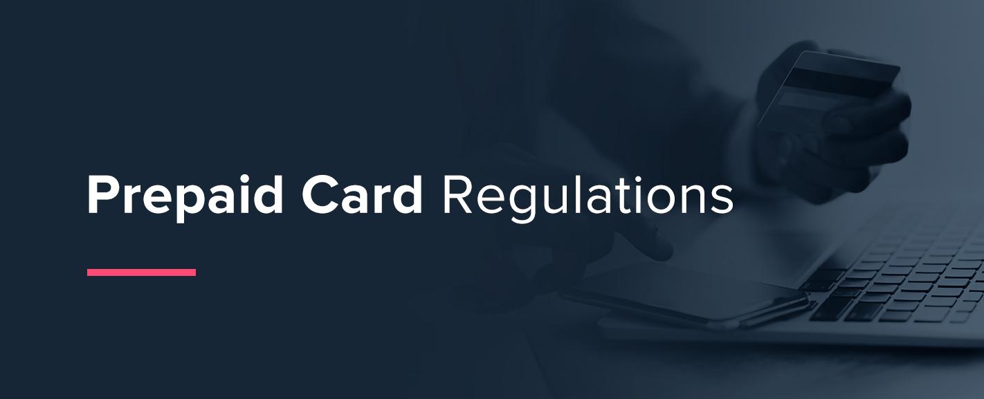 Prepaid Card Regulations