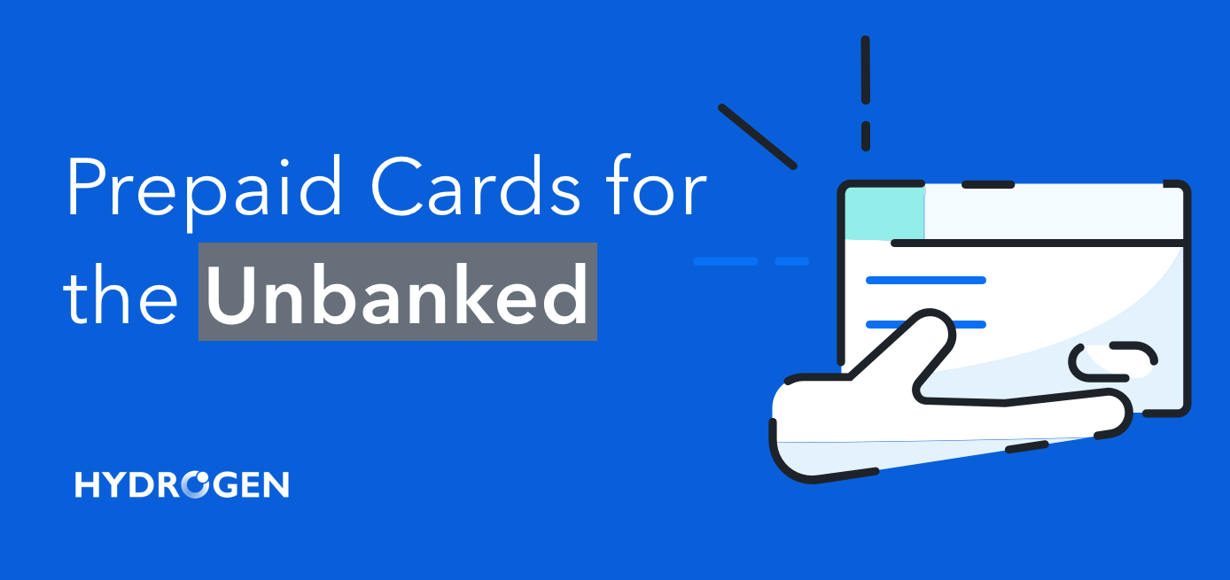 Why Now Is the Time to Offer Prepaid Cards for the Unbanked