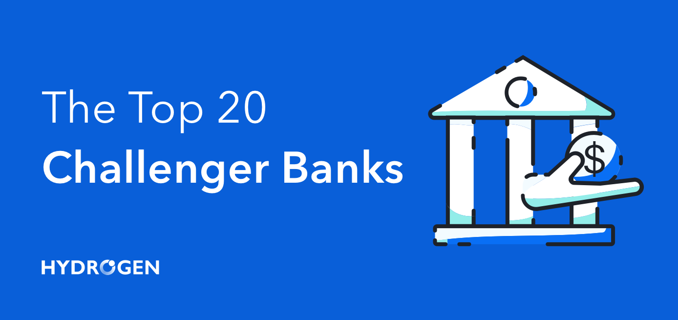The Top 20 Challenger Banks