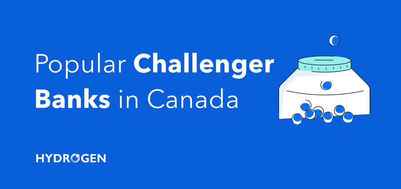 Popular Challenger Banks in Canada