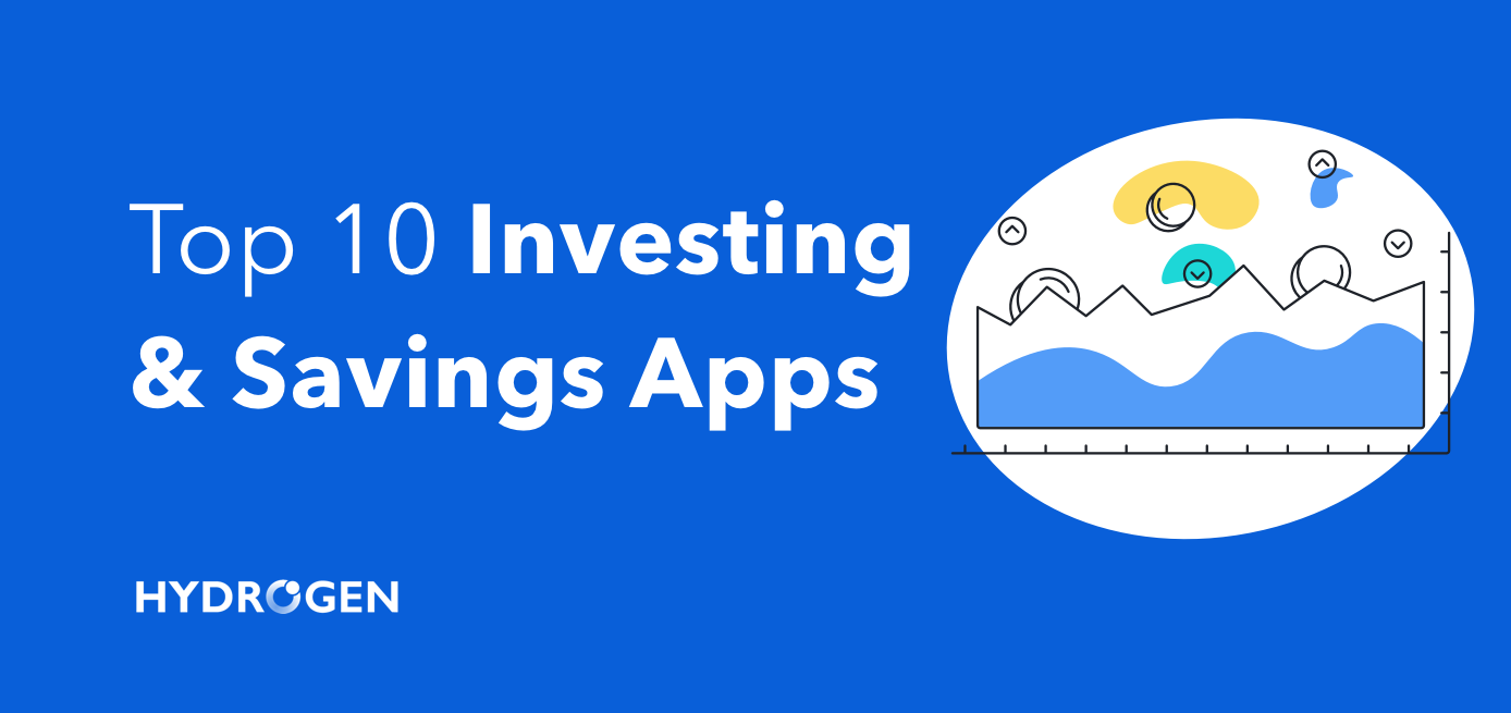 Top 10 Investing & Savings Applications