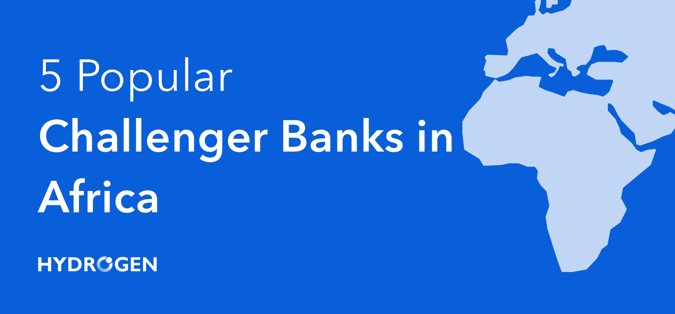 5 Popular Challenger Banks in Africa